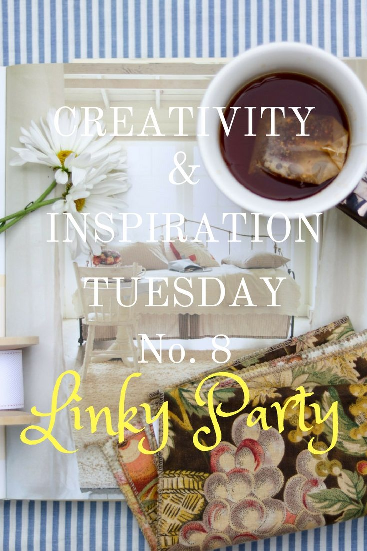 Creativity & Inspiration Tuesday No. 8