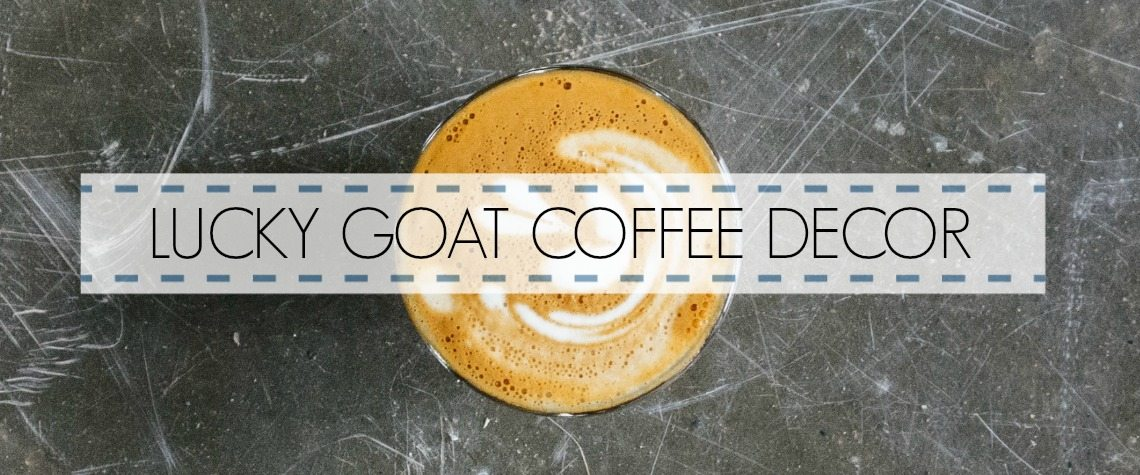 LUCKY GOAT COFFEE DECOR TOUR