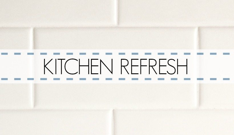 KITCHEN REFRESH