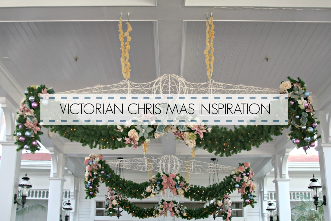 VICTORIAN CHRISTMAS INSPIRATION