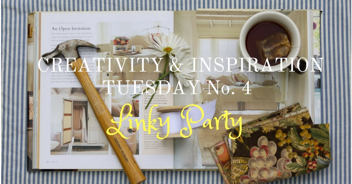 Creativity & Inspiration Tuesday No. 4