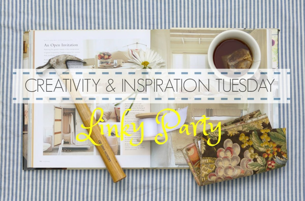 Creativity & Inspiration Tuesday