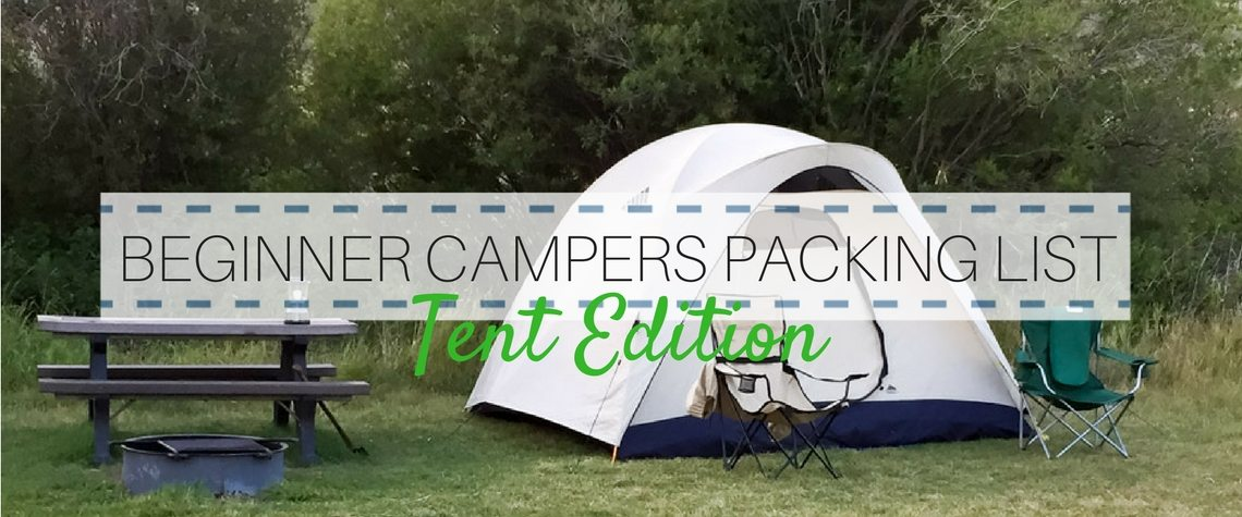 BEST BEGINNER CAMPERS PACKING LIST: TENT EDITION