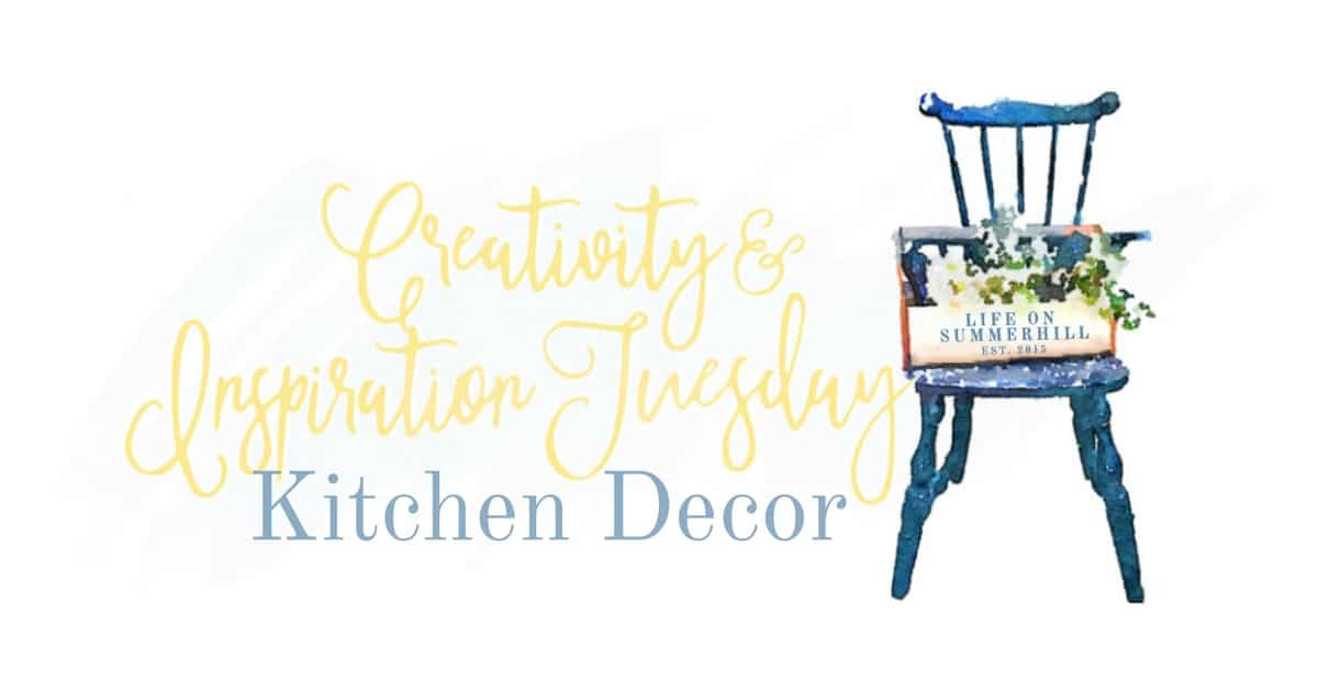 CREATIVITY & INSPIRATION TUESDAY – KITCHEN DECOR