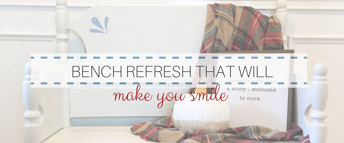 BENCH REFRESH THAT WILL MAKE YOU SMILE