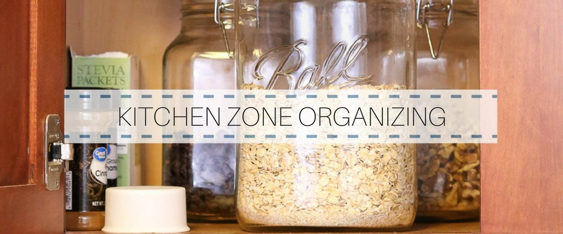 KITCHEN ZONE ORGANIZING