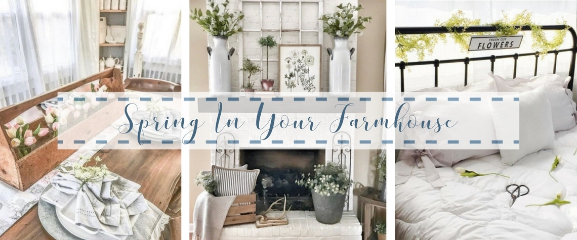 Spring To Your Farmhouse