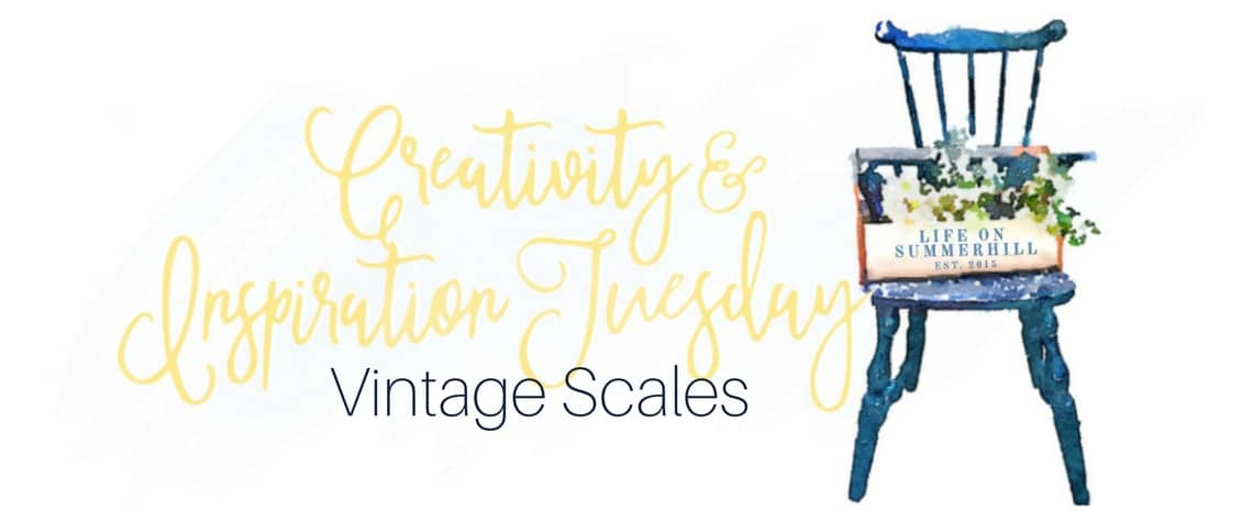WEIGHING THE WAYS YOU CAN ADD VINTAGE SCALES IN A VIGNETTE
