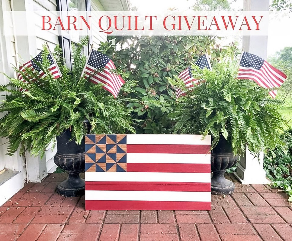 4th of July decorating ideas with barn quilt giveaway