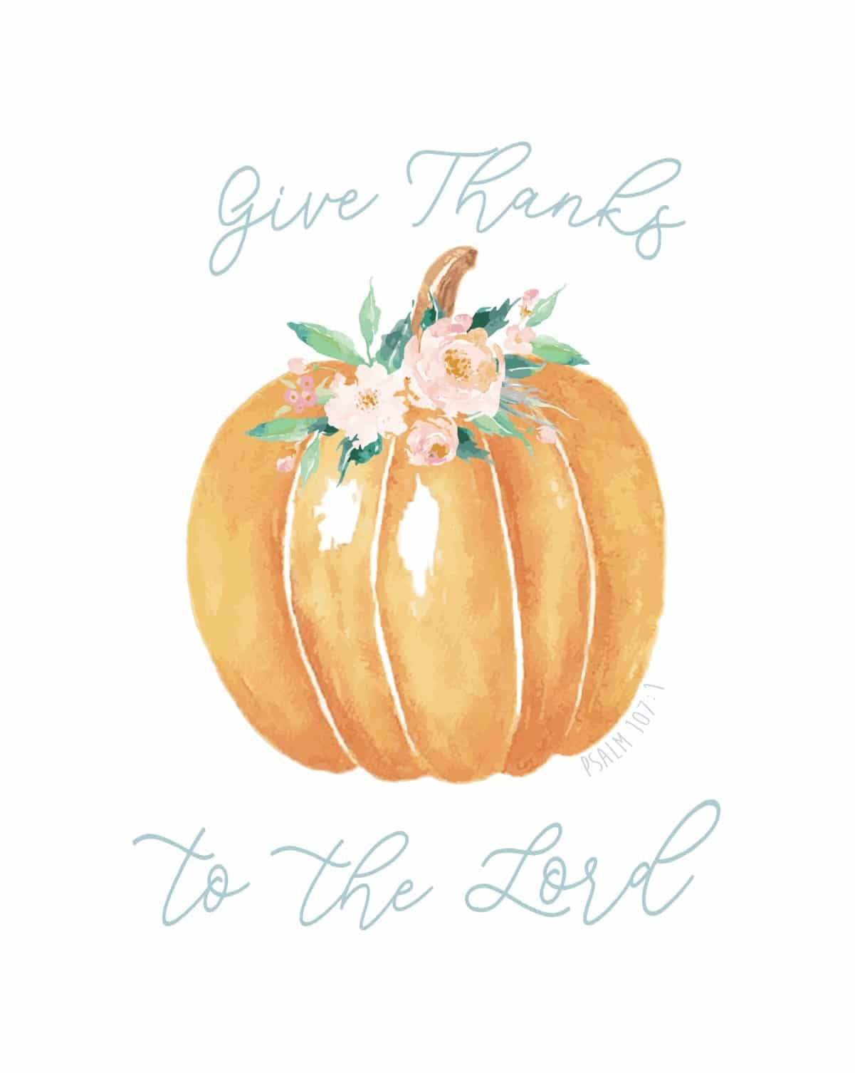 Give Thanks to the Lord Autumn Floral Pumpkin Free Printable